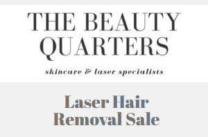 Laser Hair Removal Sale at The Beauty Quarters, Oranmore